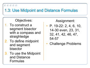 1.3: Use Midpoint and Distance Formulas