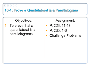16-1: Prove a Quadrilateral is a Parallelogram