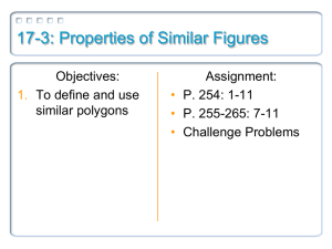 17-3: Properties of Similar Figures