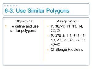 6-3: Use Similar Polygons
