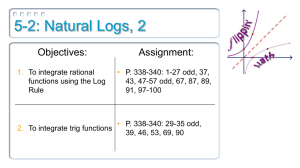 5-2: Natural Logs, 2 Objectives: Assignment:
