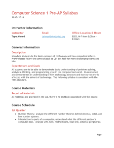 Computer Science 1 Pre-AP Syllabus Instructor Information General Information Instructor