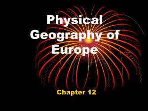 Physical Geography of Europe Chapter 12