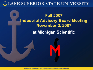 Fall 2007 Industrial Advisory Board Meeting November 2, 2007 at Michigan Scientific