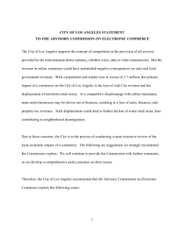 The City of Los Angeles supports the concept of competition... provided by the telecommunications industry, whether voice, data or video... CITY OF LOS ANGELES STATEMENT