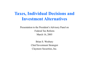 Taxes, Individual Decisions and Investment Alternatives
