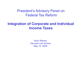 President's Advisory Panel on Federal Tax Reform Integration of Corporate and Individual
