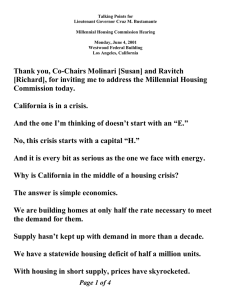 Talking Points for Lieutenant Governor Cruz M. Bustamante  Millennial Housing Commission Hearing