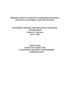 PRESERVATION OF EXISTING SUBSIDIZED HOUSING: ISSUES IN CALIFORNIA AND THE NATION