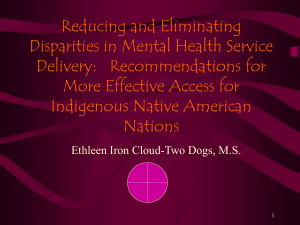 Reducing and Eliminating Disparities in Mental Health Service More Effective Access for