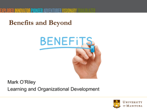 Benefits and Beyond Mark O'Riley Learning and Organizational Development