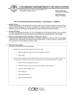 – GASB 54 FPP: Sub-Committee Recommendation:  Fund Balance
