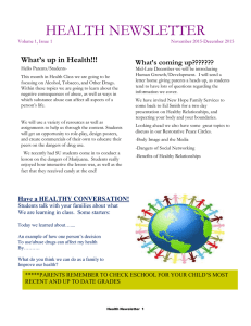 HEALTH NEWSLETTER What's up in Health!!! What's coming up???????