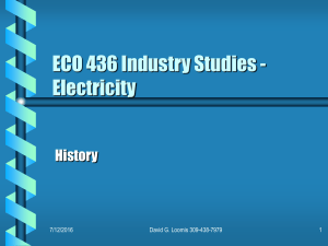 ECO 436 Industry Studies - Electricity History 7/12/2016