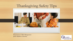 Thanksgiving Safety Tips Department of  Risk Management James Madison University