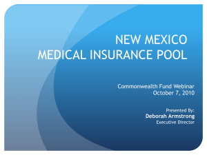NEW MEXICO MEDICAL INSURANCE POOL Commonwealth Fund Webinar October 7, 2010