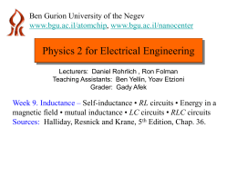 Physics 2 for Electrical Engineering Ben Gurion University of the Negev , www.bgu.ac.il/atomchip