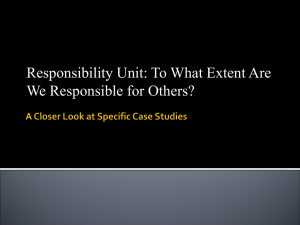 Responsibility Unit: To What Extent Are We Responsible for Others?