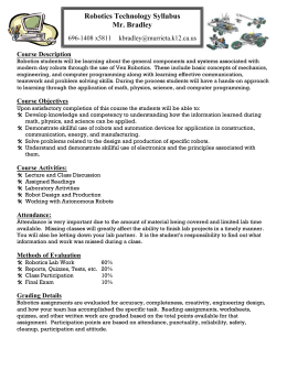 Robotics Technology Syllabus Mr. Bradley  Course Description