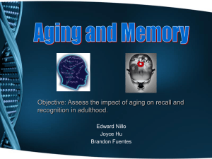 Objective: Assess the impact of aging on recall and Edward Nillo