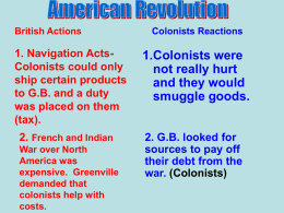 1.Colonists were not really hurt and they would smuggle goods.