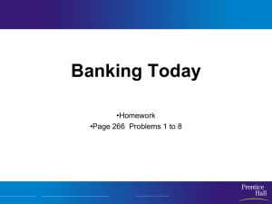 Banking Today •Homework •Page 266  Problems 1 to 8