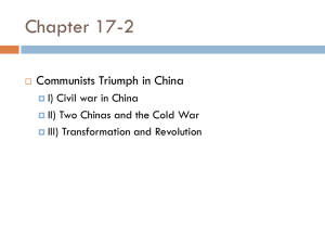 Chapter 17-2 Communists Triumph in China I) Civil war in China