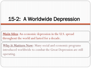 15-2:  A Worldwide Depression Main Idea Why it Matters Now