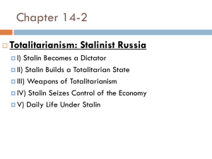 Chapter 14-2 Totalitarianism: Stalinist Russia