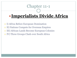 Chapter 11-1 Imperialists Divide Africa 