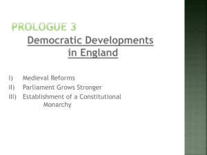 Democratic Developments in England I) Medieval Reforms