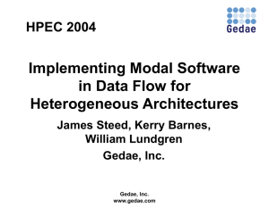 Implementing Modal Software in Data Flow for Heterogeneous Architectures HPEC 2004