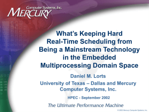 What's Keeping Hard Real-Time Scheduling from Being a Mainstream Technology in the Embedded