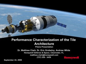 Performance Characterization of the Tile Architecture Précis Presentation