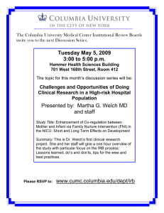 The Columbia University Medical Center Institutional Review Boards