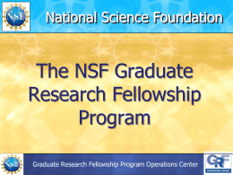 The NSF Graduate Research Fellowship Program National Science Foundation