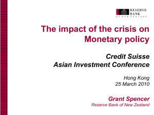 The impact of the crisis on Monetary policy Credit Suisse Asian Investment Conference