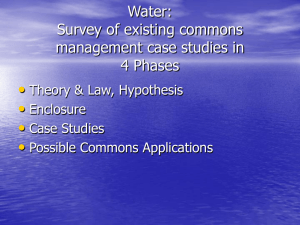 • Water: Survey of existing commons management case studies in