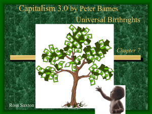 Capitalism 3.0 by Peter Barnes Universal Birthrights Chapter 7