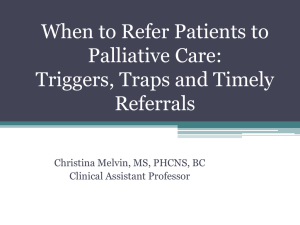 When to Refer Patients to Palliative Care: Triggers, Traps and Timely Referrals