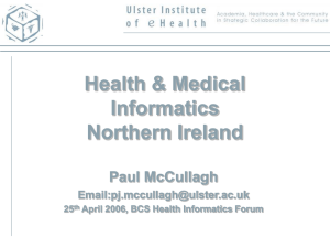Health & Medical Informatics Northern Ireland Paul McCullagh