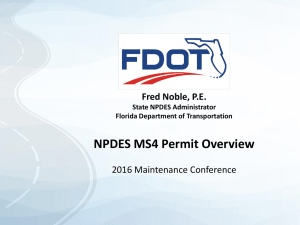 NPDES MS4 Permit Overview Fred Noble, P.E. 2016 Maintenance Conference State NPDES Administrator