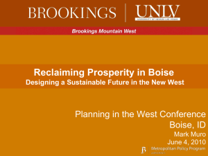 Reclaiming Prosperity in Boise Planning in the West Conference Boise, ID