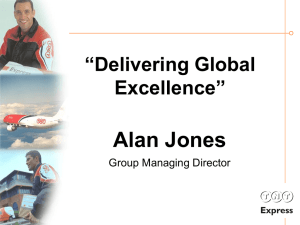 "Alan Jones ""Delivering Global Excellence"" Group Managing Director"