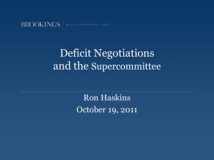 Deficit Negotiations and the Supercommittee Ron Haskins