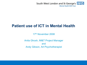 Patient use of ICT in Mental Health 17 November 2008