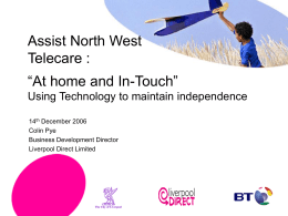 "Assist North West Telecare : ""At home and In-Touch"""