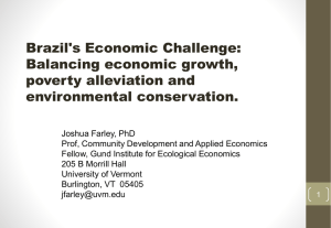 Brazil's Economic Challenge: Balancing economic growth, poverty alleviation and environmental conservation.