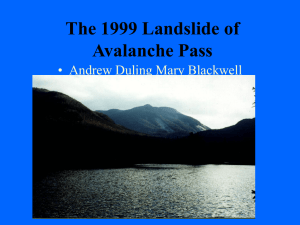 The 1999 Landslide of Avalanche Pass • Andrew Duling Mary Blackwell