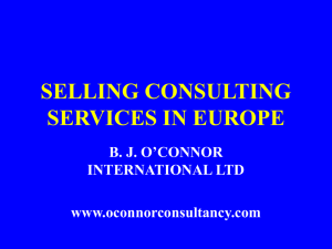 SELLING CONSULTING SERVICES IN EUROPE B. J. O'CONNOR INTERNATIONAL LTD